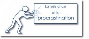 la-resistance-et-la-procrastination